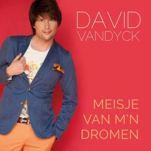 David Vandyck - Meisje Van M'n Dromen